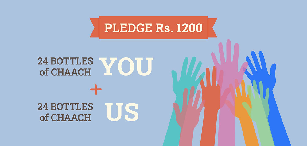 We will match your contribution to bring a total of 48 bottles of chaach which will serve over 240 people!