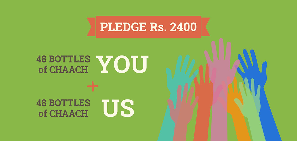 We will match your contribution to bring a total of 96 bottles of chaach which will serve over 480 people!