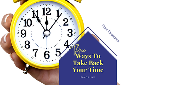 3 ways to take back your time for websit