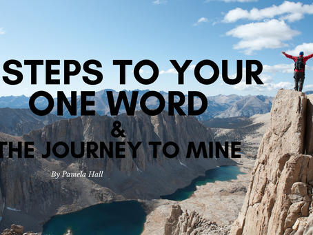 5 Steps to Your One Word & The Journey to Mine