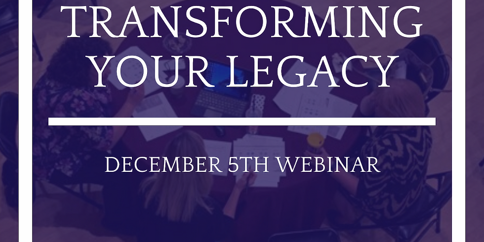 Transforming Your Legacy