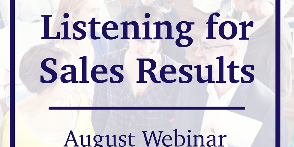 Listening for Sales Results Webinar