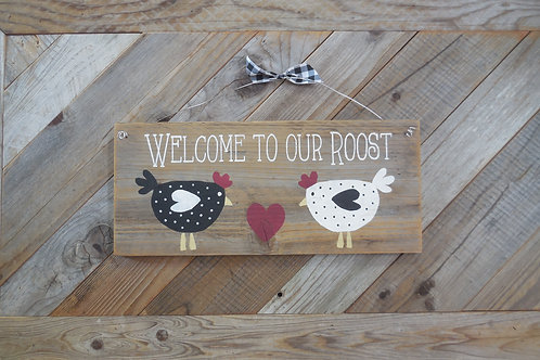 Welcome To Our Roost Sign