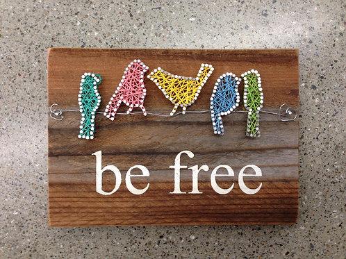 String Art - Be Free