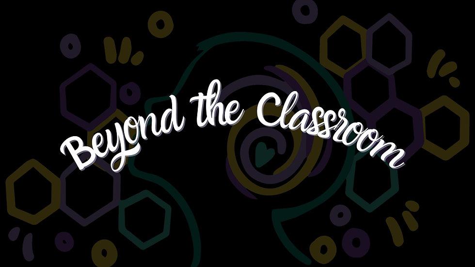 Beyond the Classroom.jpg