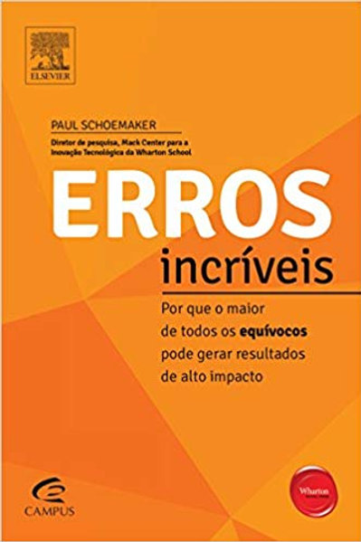 Erros incríveis - Paul Schoemaker