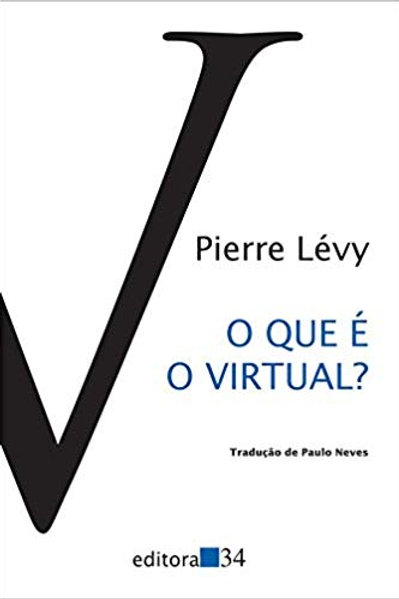 O que é o virtual? - Pierre Lévy