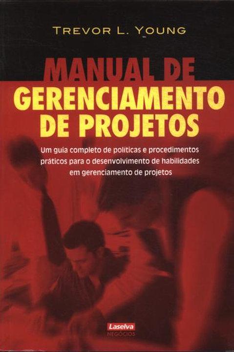 Manual de Gerenciamento de Projetos - Trevor L. Young