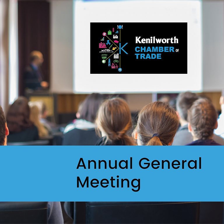 Kenilworth Chamber of Trade Online AGM
