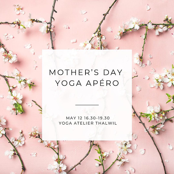 Mother's Day Yoga Apero (sold out)