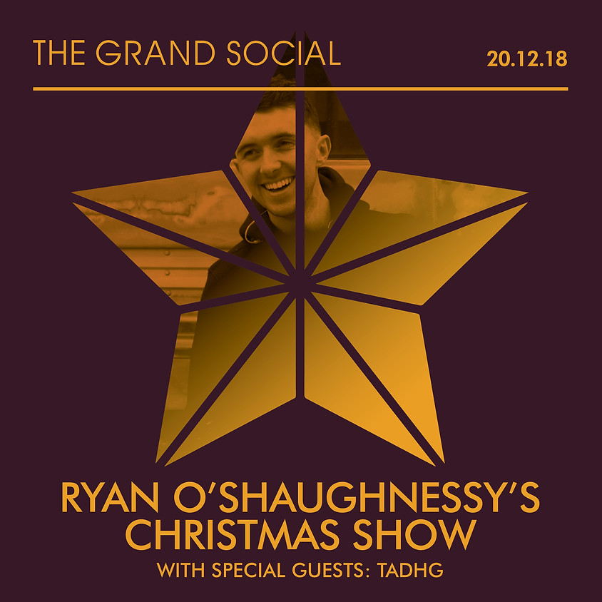 Ryan O'Shaughnessy's Christmas Show with Special Guests