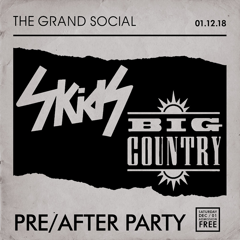 Skids/Big Country Pre & Aftershow Party