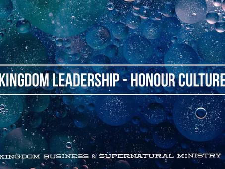 kingdom leadership - Honour Culture