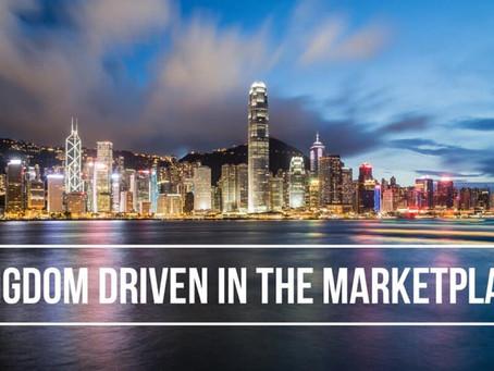 Kingdom Driven in the Marketplace