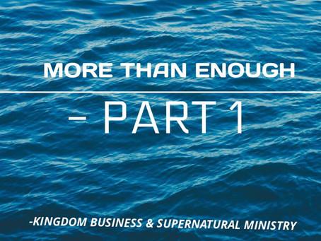 More than enough - Part 1