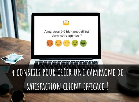 4 conseils pour créer une campagne de satisfaction client efficace !