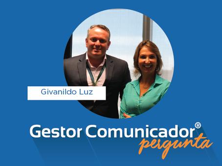Gestor Comunicador pergunta para Givanildo Luz, diretor-presidente da Saque e Pague