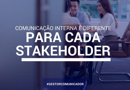 Comunicação Interna é diferente para cada stakeholder
