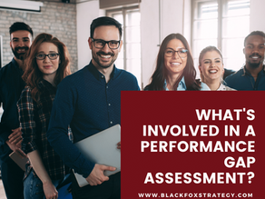 What's Involved in a Performance Gap Assessment?