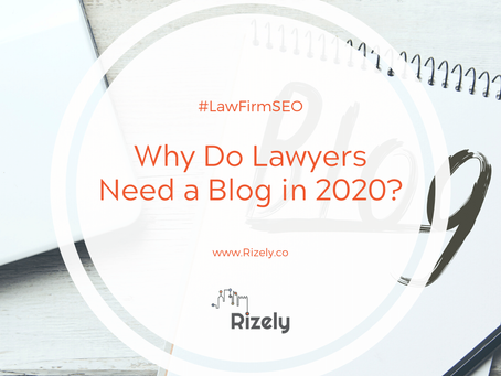 [Law Firm SEO] Why Do Lawyers Need a Blog in 2020?