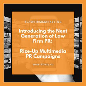 Rize Up Multimedia PR Campaigns