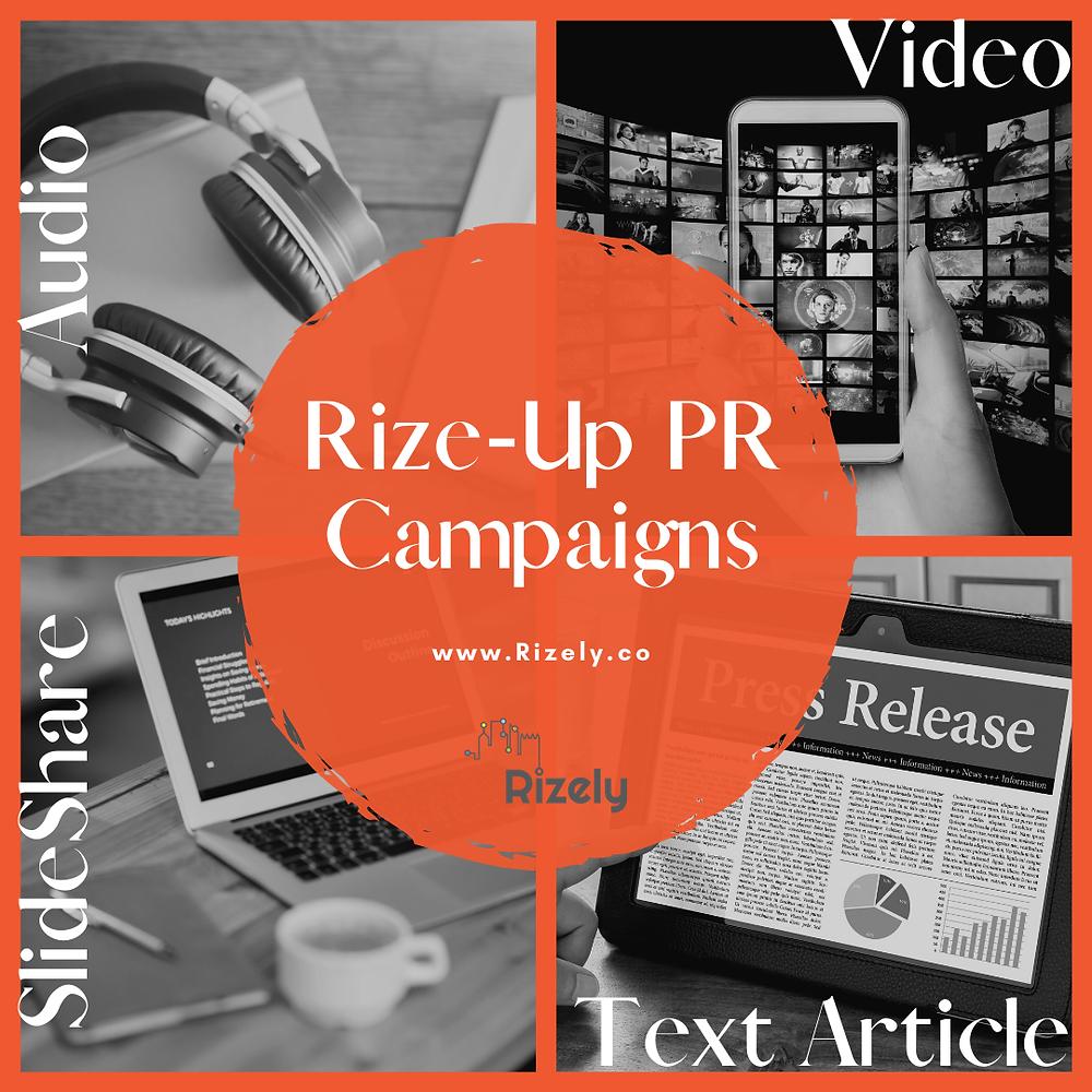 Rize-Up PR Campaigns