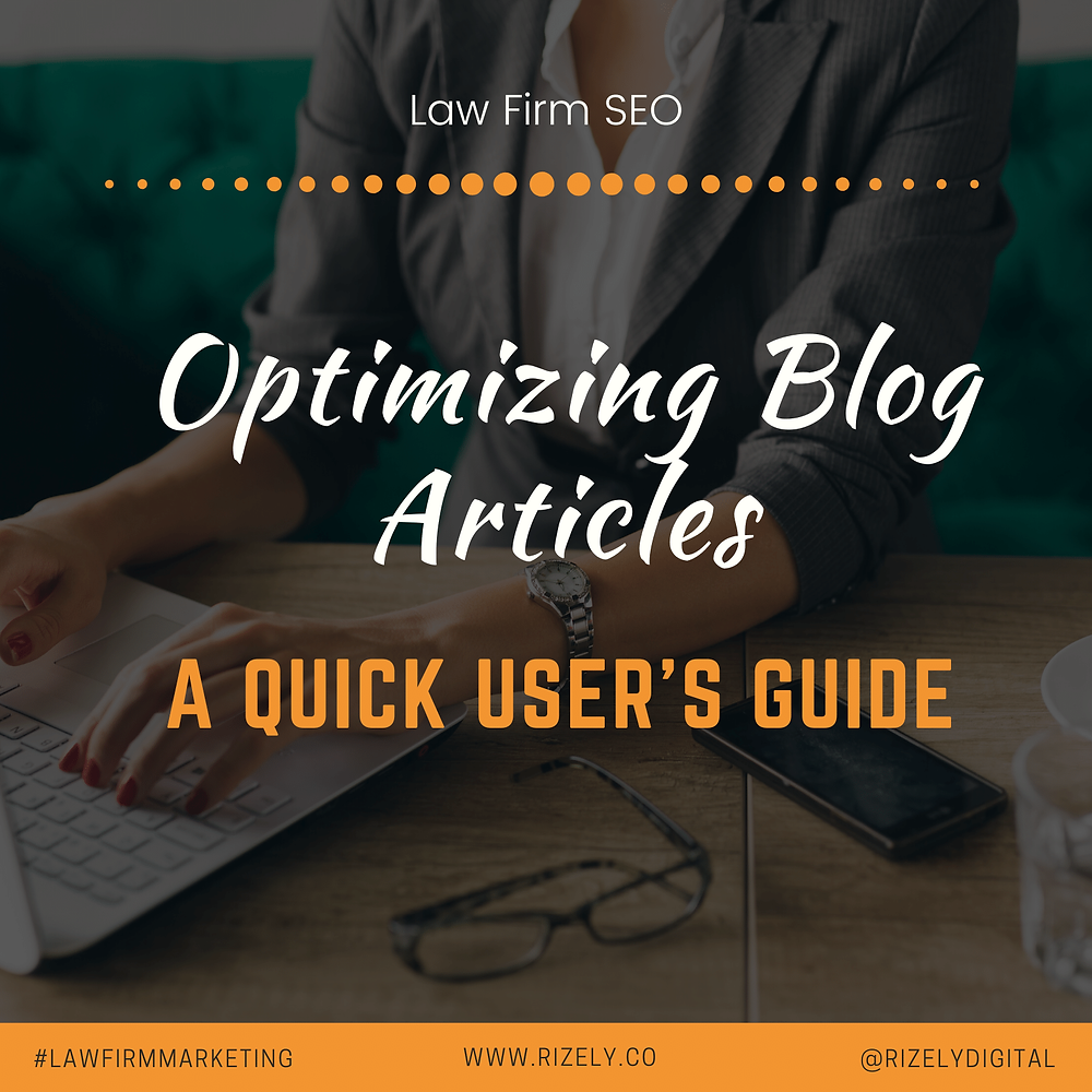 A Quick User's Guide For Optimizing Blog Articles