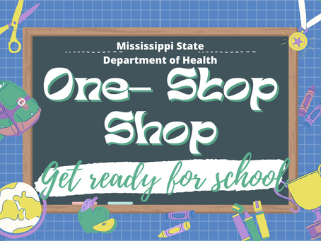 MSDH News: Health Department Hosts One-Stop Shop Event for Back-to-School Forms