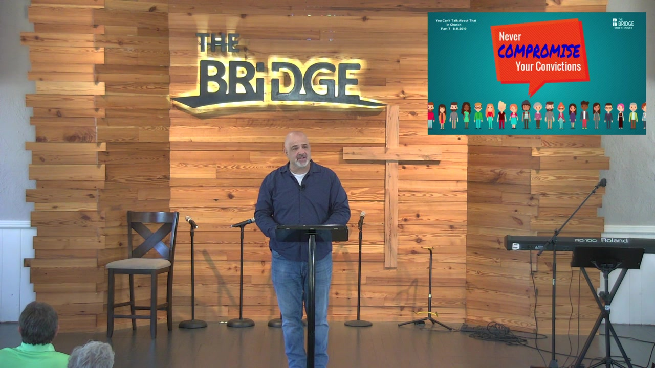 "The Bridge Live Onset. 8.11.2019 ""You Can't Talk About That In Church"""