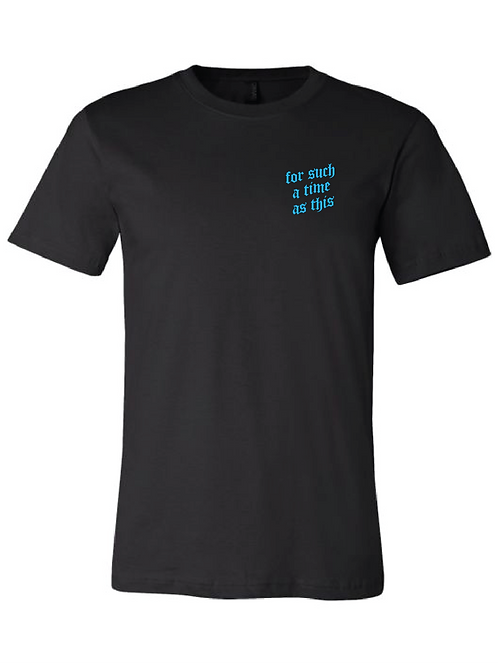 Black Tee - For Such A Time As This (Blue)