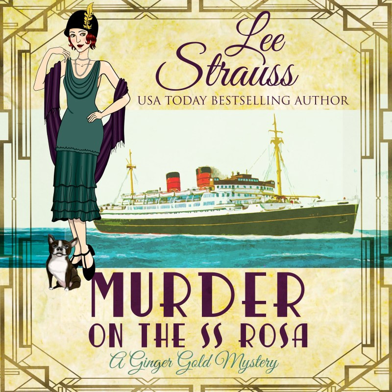 Cover of the audio book, Murder on the S S Rosa by Lee Strauss