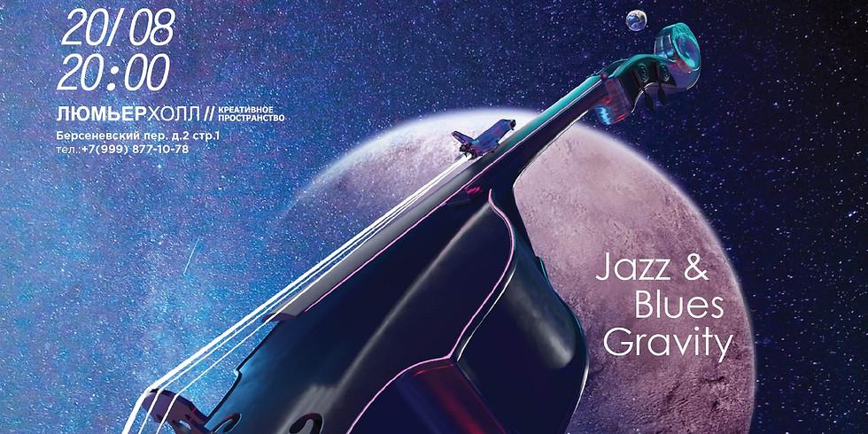 JAZZ&BLUES GRAVITY