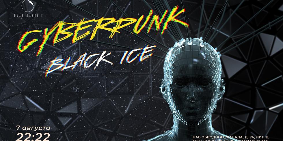 CYBERPUNK: BLACK ICE