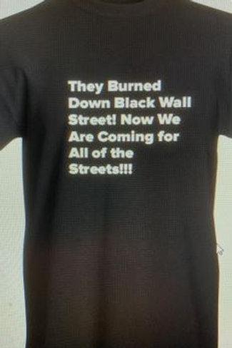 They Burned Down Black Wall Street T-Shirt