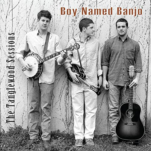 Boy Named Banjo - The Tanglewood Session