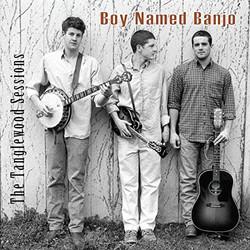 Boy Named Banjo - The Tanglewood Session