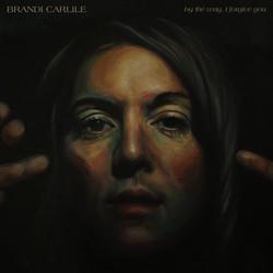 Brandi Carlile's By the Way, I Forgive You