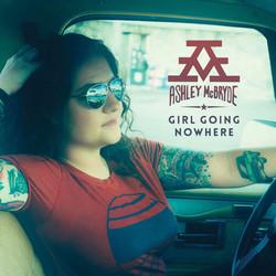Ashley McBride - Girl Going Nowhere