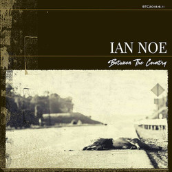 Ian Noe - Between The Country