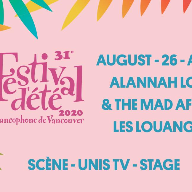 31ième Festival d'été francophone de Vancouver 2020
