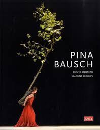 """Livre """"Pina Bausch"""" EDITION SCALA"""