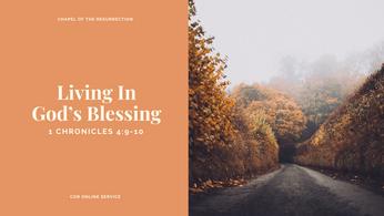Living In God's Blessing: 27 - 28 June 2020