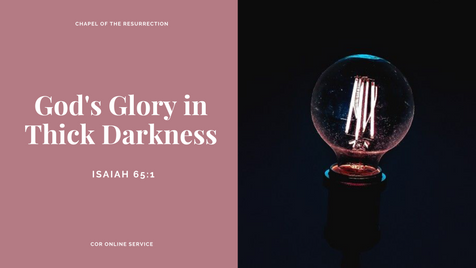 God's Glory in Thick Darkness: 31 October - 1 November 2020