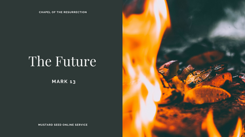 MSS: The Future (Mark 13) - 25 October 2020