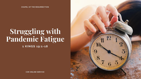 Struggling with Pandemic Fatigue: 26 - 27 September 2020