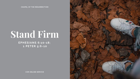 Stand Firm: 15 - 16 August 2020