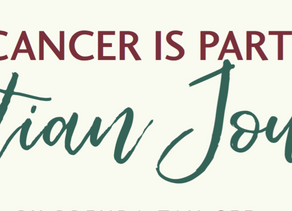 When Cancer is Part of the Christian Journey