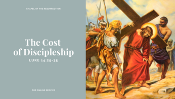 The Cost Of Discipleship: 4 - 5 July 2020