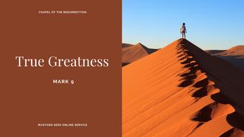 MSS: True Greatness (Mark 9) - 20 September 2020