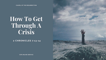 How To Get Through A Crisis: 22 - 23 August 2020